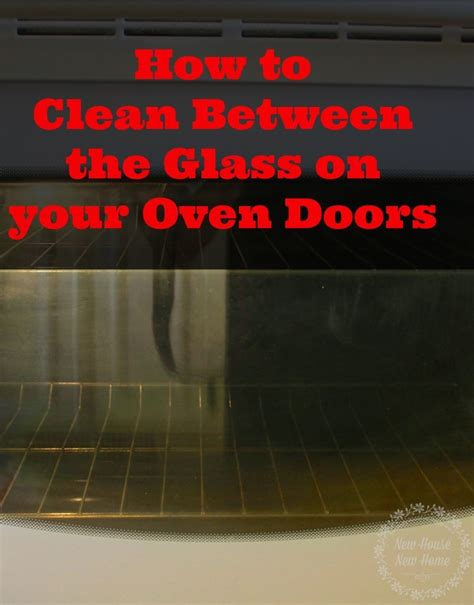 how to clean oven glass door how to clean glass oven doors new house new home