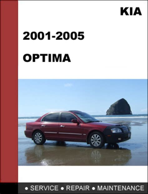 car maintenance manuals 2005 kia optima engine control kia optima 2001 2005 oem service repair manual download download