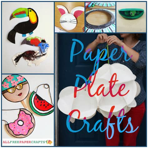 crafts with paper for adults 13 paper plate crafts for and adults