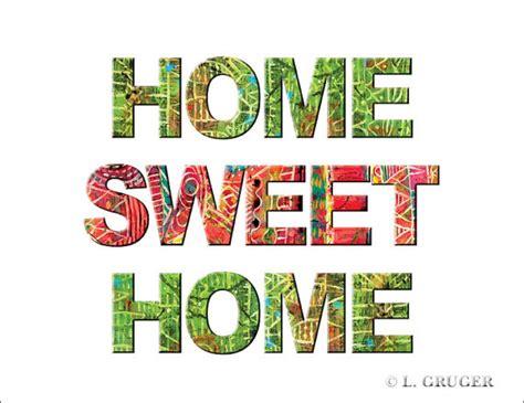 sweet home quotes about home sweet home quotesgram