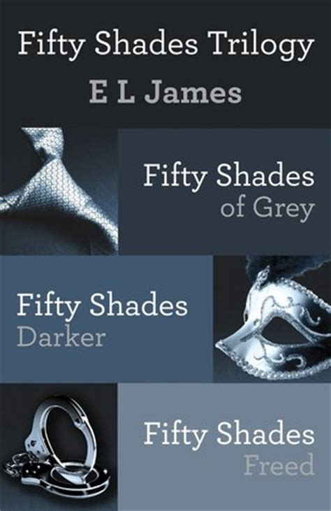 50 shades of grey picture book fifty shades trilogy fifty shades 1 3 by e l