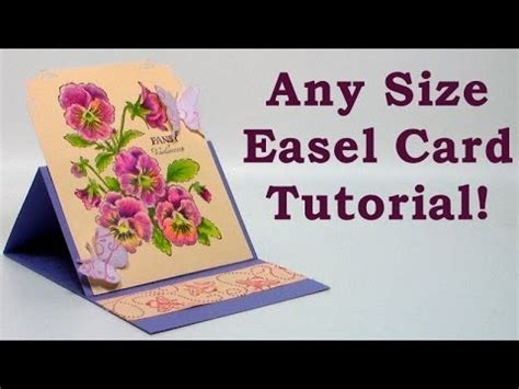how to make an easel card how to make any size easel card
