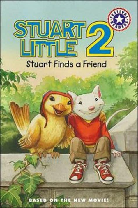 stuart book pictures stuart 2 stuart finds a friend by lakin