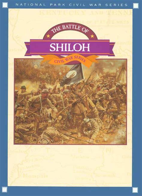 shiloh book pictures national park civil war series the battle of shiloh