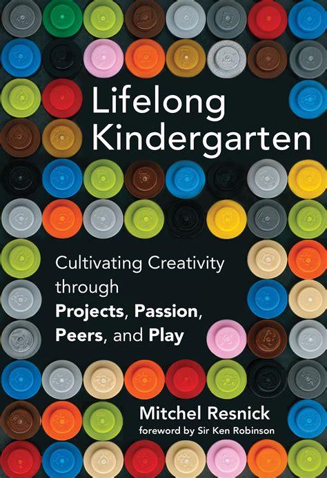 lifelong kindergarten the mit press