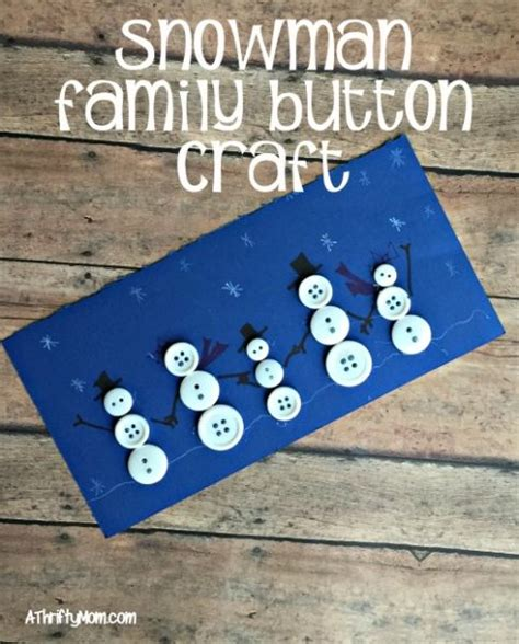 family crafts for snowman family button craft craft for