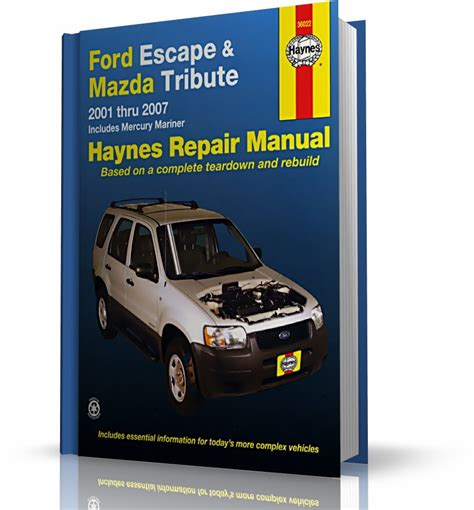chilton car manuals free download 2011 mercury mariner parking system service manual ford escape mazda tribute mercury mariner repair manual 2005 2006 ford escape