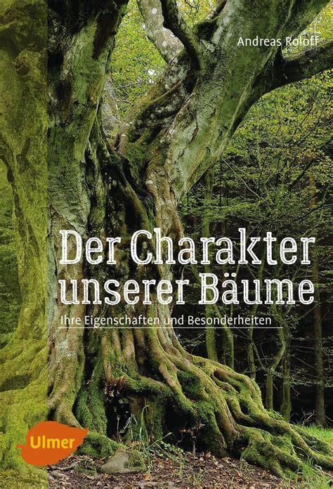 Der Gartenbau Zeitschrift by Der Charakter Unserer B 228 Ume Ulmer Verlag B 252 Cher