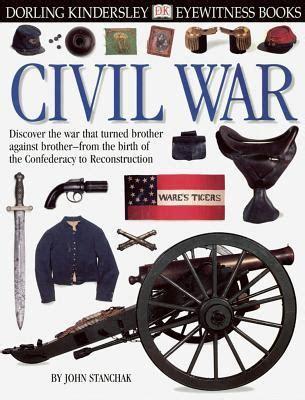 civil war picture books civil war eyewitness 117 by stanchack reviews