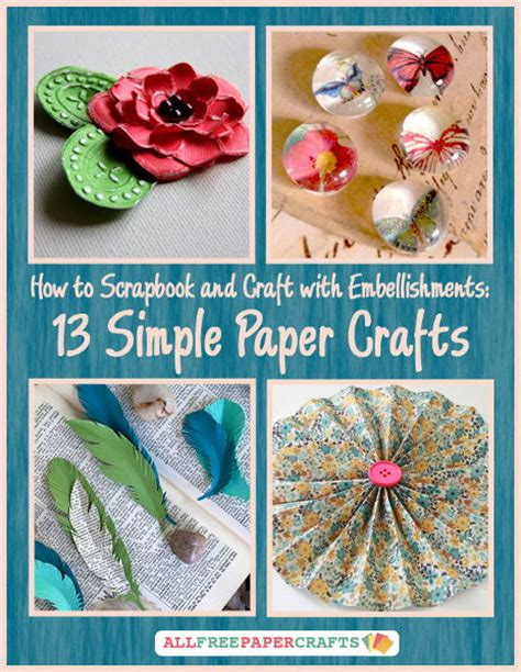 paper craft ideas for free how to scrapbook and craft with embellishments 13 simple