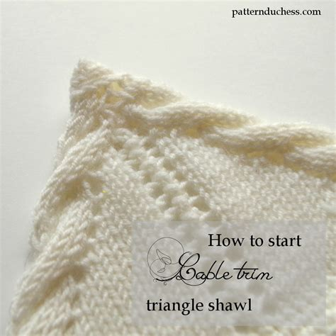how to begin knitting how to start knitting triangle shawl with twisted trim