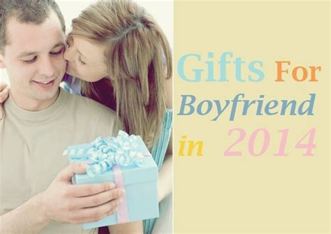 2014 gifts for boyfriend gifts you must present your boyfriend on his birthday in 2014