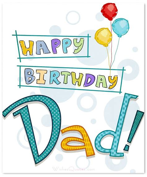 for dads birthday 100 birthday messages for happy birthday