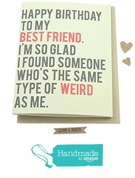 how to make a bff card 17 best ideas about friend birthday quotes on