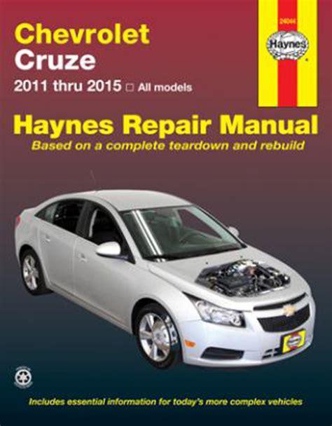 service repair manual free download 2012 chevrolet cruze on board diagnostic system chevy cruze haynes repair manual 2011 2015 hay24044