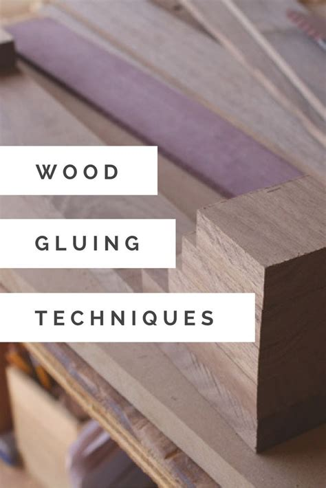 woodworking glue tips oltre 1000 idee su woodworking tips su
