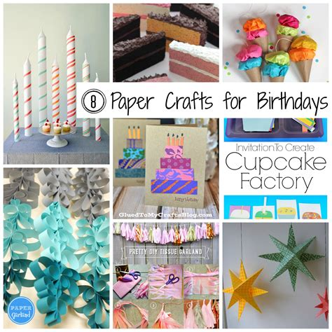 paper craft birthday 8 paper crafts for birthdays the papery craftery