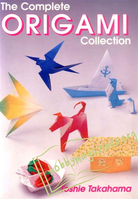 the complete book of origami omplete origami collection