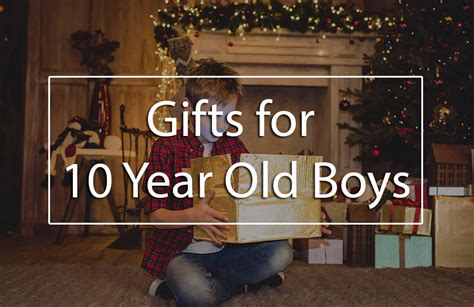 top 10 gifts for 10 year olds top 5 best gifts for 10 year boys gift ideas for 10
