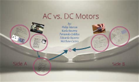 Ac Motor Vs Dc Motor by Ac Vs Dc Motors By Fernando Cedillos On Prezi