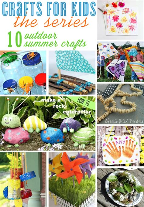 outdoor crafts crafts for 10 outdoor craft ideas the celebration