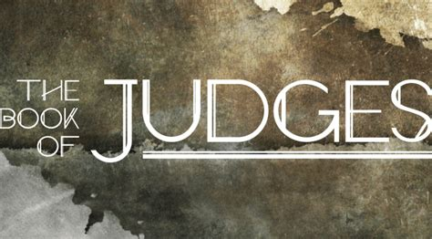 the book of judges pictures jesus as our ultimate he gave them judges jesus in the book of judges the