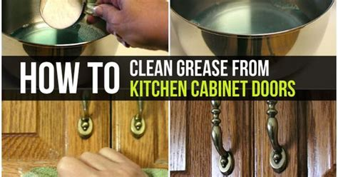 how to clean kitchen cabinets from grease how to clean grease from kitchen cabinet doors kitchen