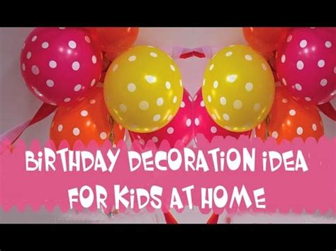 birthday decorations ideas at home birthday decoration ideas for at home