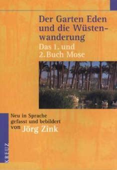 Der Garten Bibel by Wort Im Bild Shop Bibel Der Garten Und Die