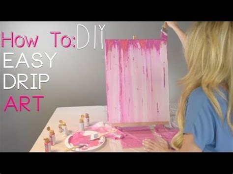 how to make acrylic paint drip on canvas 25 best ideas about drip painting on easy