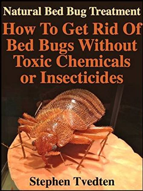 Get Rid Of Bed Bugs Fast by Bed Bug Treatment How To Get Rid Of Bed Bugs