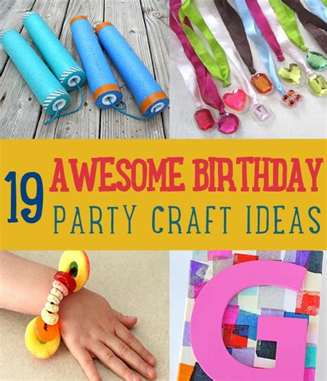 birthday craft ideas for 19 awesome birthday craft ideas that will make your