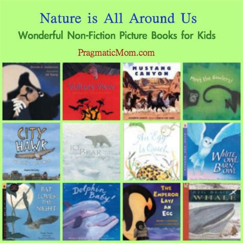 nonfiction picture books for best non fiction picture books for pragmaticmom