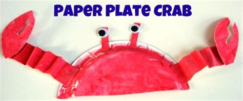 paper plate craft for preschoolers paper plate crab craft no time for flash cards