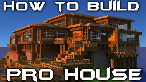 make your house a home how to build your own pro house in minecraft