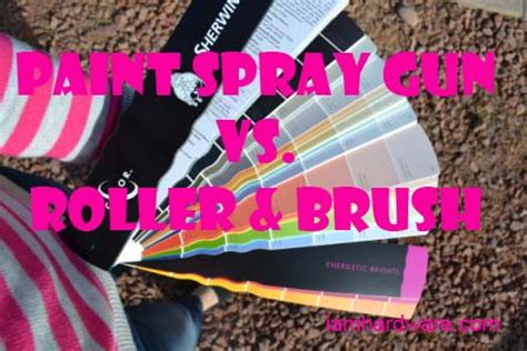 spray painting vs rolling paint spray gun vs roller brush to spray or not to spray