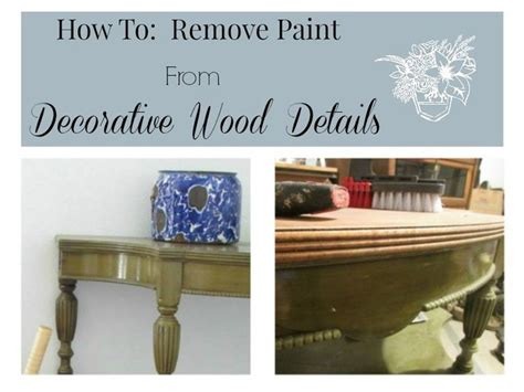 how to remove paint from woodwork 25 best ideas about wood detail on wood slats