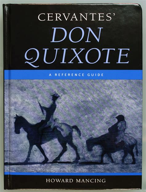 Reference Guide Helps Readers The Real Don Quixote