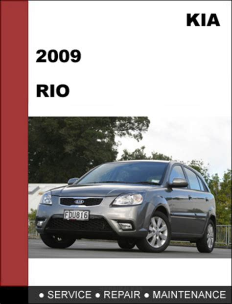 book repair manual 2009 kia rio user handbook kia rio 2009 oem factory service repair manual download download
