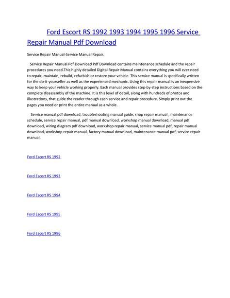 service repair manual free download 2002 ford escort interior lighting ford escort rs 1992 1993 1994 1995 1996 service manual repair pdf download by amurgului issuu