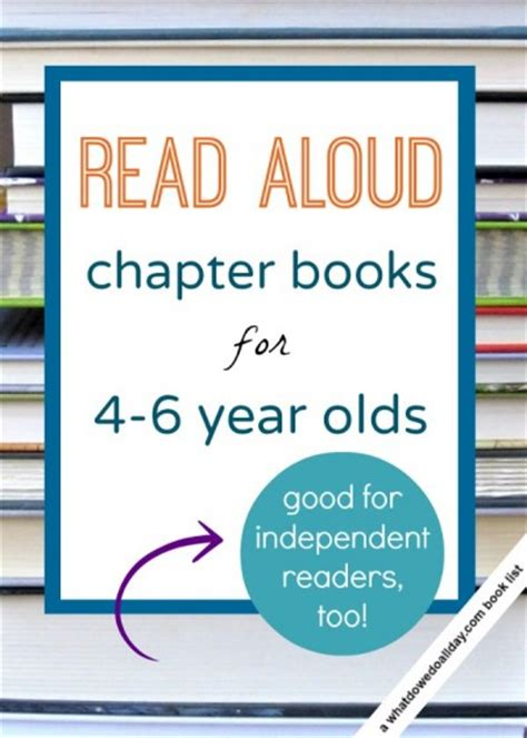 picture books for 6 year olds read aloud chapter books for 4 and 5 and 6 year olds