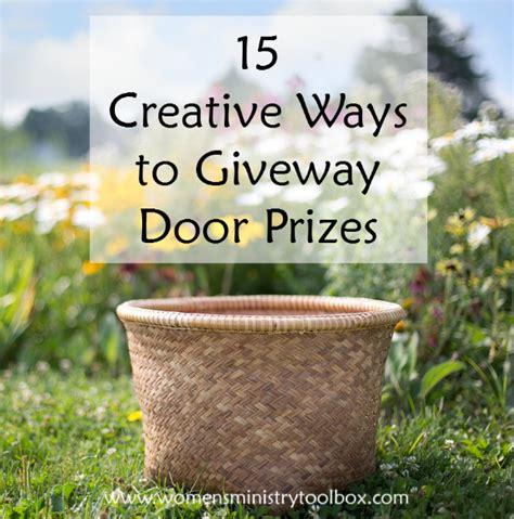 15 creative ways to give away door prizes s