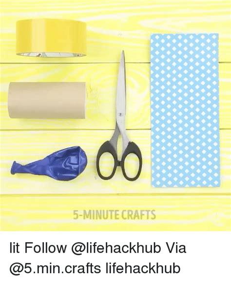 5 minute crafts for 5 minute crafts lit follow via lifehackhub meme on sizzle