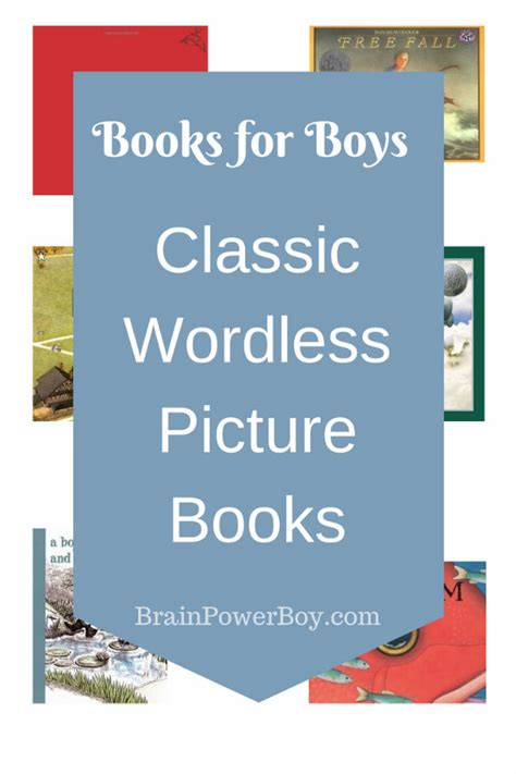 popular wordless picture books best books for boys classic wordless picture books