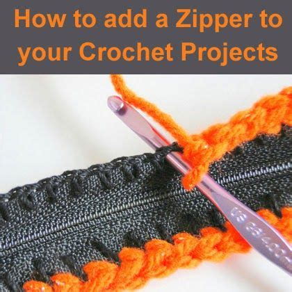 how to add to knitting how to add a zipper to your crochet projects crochet and