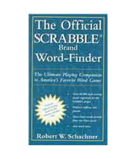 wordfinder scrabble dictionary the official scrabble word finder buy the official