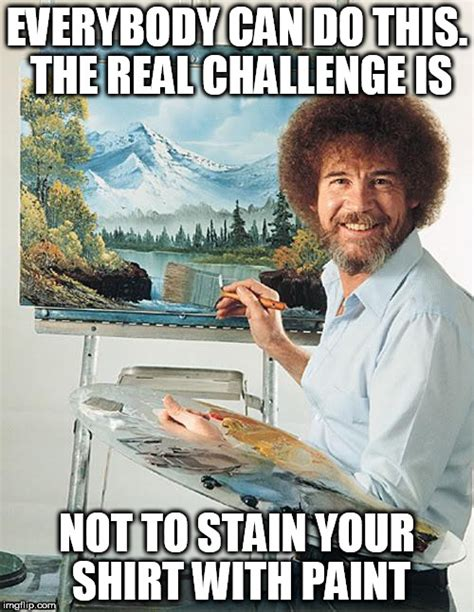 bob ross painting real bob ross challenge imgflip