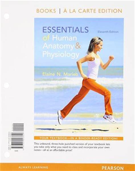 human anatomy physiology plus masteringa p with etext essentials of human anatomy and physiology books a la