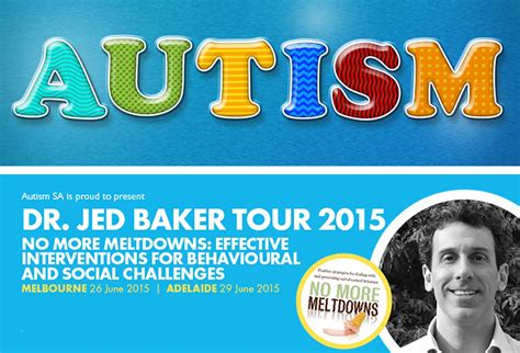 jed baker social skills picture book dr jed baker presents quot no more meltdowns quot an autism
