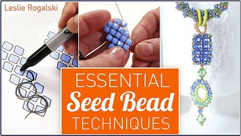 seed bead stitching techniques get a seed bead tutorial in craftsy s essential seed bead